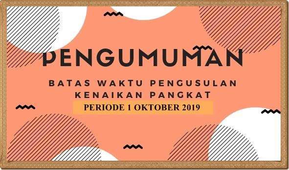 JADWAL USUL KENAIKAN PANGKAT 1 OKTOBER 2019 DI LINGKUNGAN PEMERINTAH KOTA LANGSA